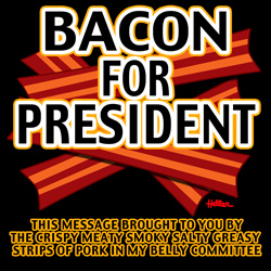 Bacon For President
